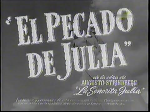 Ver EL PECADO DE JULIA-1946-Mario Soffici en Español