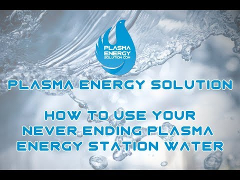 How To Make and Use Your Never Ending Plasma Energy Station