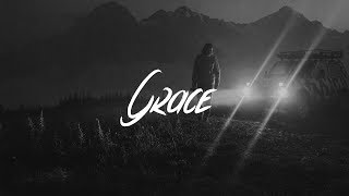 Lewis Capaldi - Grace (Lyrics) Video