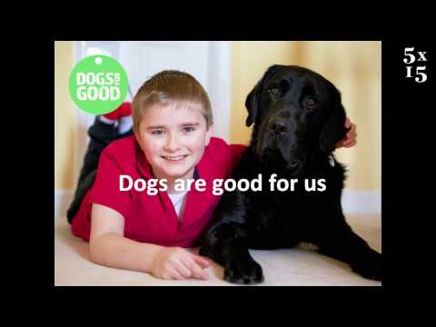 Peter Gorbing @ 5x15 - Why Dogs are Good For Us