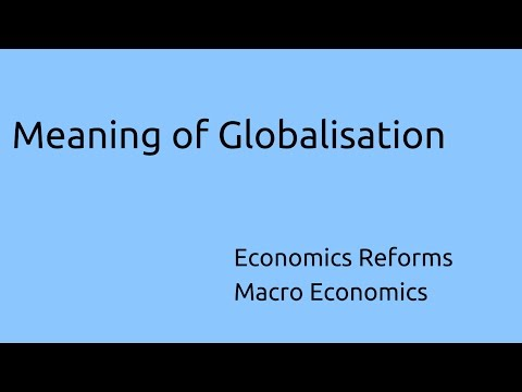 Meaning of Globalisation | Economics Reforms | CA CPT | CS & CMA Foundation | Class 11 | Class 12