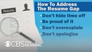 How to turn your resume gap into an advantage