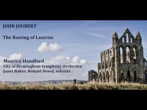 John Joubert: The Raising of Lazarus [Handford-CBSO & Choir, etc] premiere