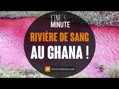 RIVIÈRE DE SANG AU GHANA !