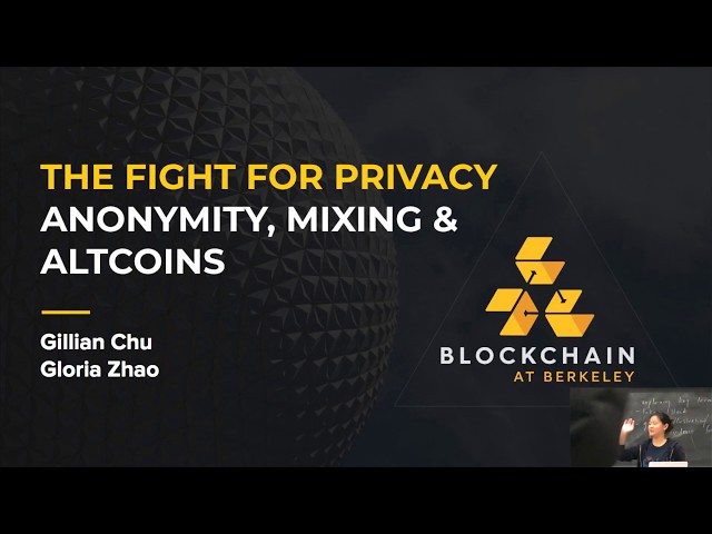 [Lecture 11] Fall 2018 Blockchain Fundamentals: Anonymity, Mixing & Altcoins