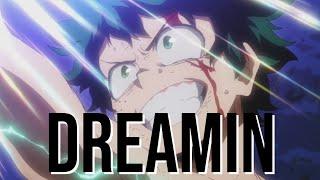 My Hero Academia AMV - Dreamin (The Score)