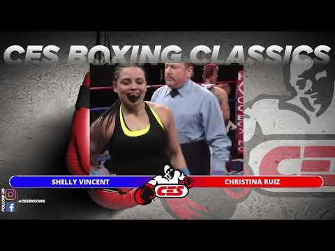 "CES Boxing Classic: ""The Revival"" Shelly Vincent vs Christina Ruiz"