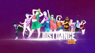 Just Dance 2018 - Songlist (Fanmade)
