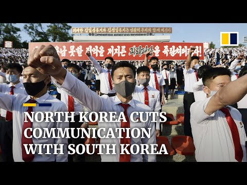 North Korea cuts off line of communication with 'enemy' South Korea