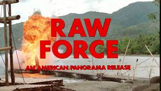 Raw Force: 1981 Theatrical Trailer (Vinegar Syndrome)