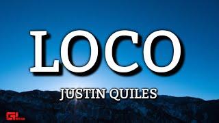 Justin Quiles x Chimbala x Zion & Lennox - Loco (Letras/Lyrics)🎵
