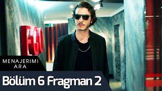 Menajerimi Ara 6. Bölüm 2. Fragman