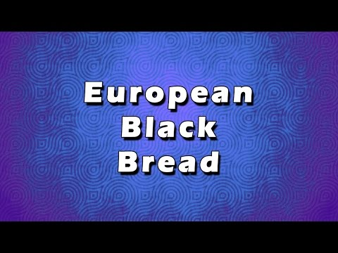 European Black Bread | EASY RECIPES | EASY TO LEARN