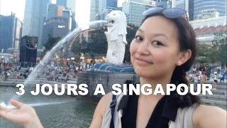 3 jours a? Singapour