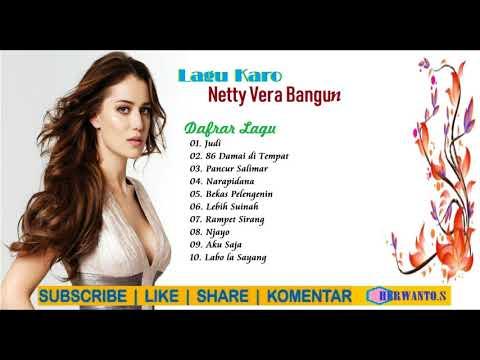 Lagu Karo Netty Vera Br Bangun Paling Hits 2018