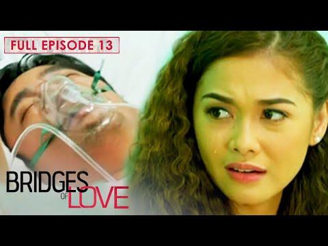 Full Episode 13 | Bridges Of Love
