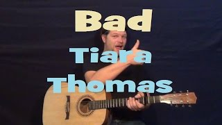 Bad (Tiara Thomas featuring Wale) Easy Strum Guitar Lesson How to Play Tutorial Em Am D