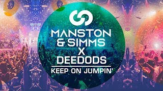 Baixar Manston & Simms X Deedods - Keep On Jumpin'