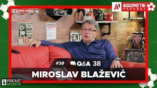 A1 Nogometni Podcast #38 Q&A 38 - Ćiro Blažević