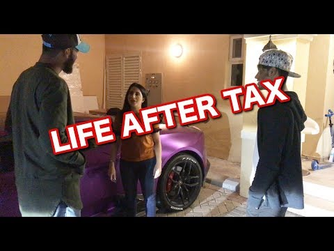 LIFE IN DUBAI AFTER TAX!!!!