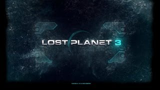Lost Planet 3 PC Gameplay (Max Settings)