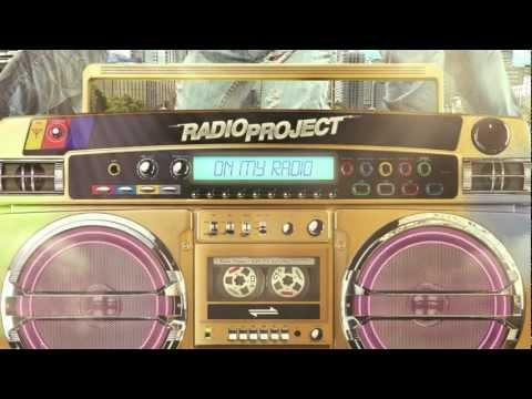 "RADIO-PROJECT - ON MY RADIO ""Allume Ta Radio"" Official HD"