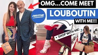 COME MEET CHRISTIAN LOUBOUTIN WITH ME! 😱 + SHOPPING VLOG NEW LOUBOUTIN COLLECTION! 👠 🛍