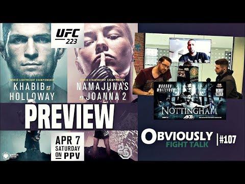 UFC 223 Preview (w/ Brendan Dorman), ACB 87's Kane Mousah, Chuck-Tito 1 Retrospective | OFT #107