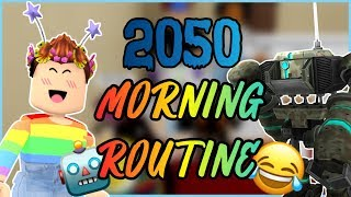 2050 MORNING ROUTINE! | BLOXBURG - ROBLOX