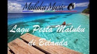 Lagu Pesta Maluku di Belanda (Mix)