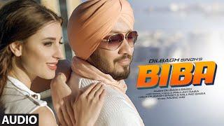 Biba (Full Audio Song) Dilbagh Singh, Pallavi Gaba   Music MG   Latest Punjabi Songs 2020