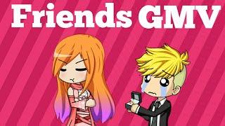 Friends   Gacha Music Video