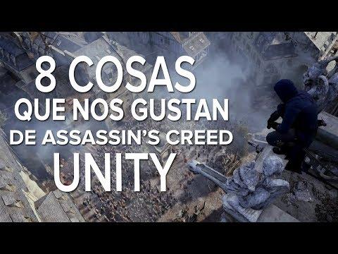 8 cosas QUE NOS GUSTAN de Assassin's Creed Unity!