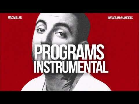 Mac Miller - Programs