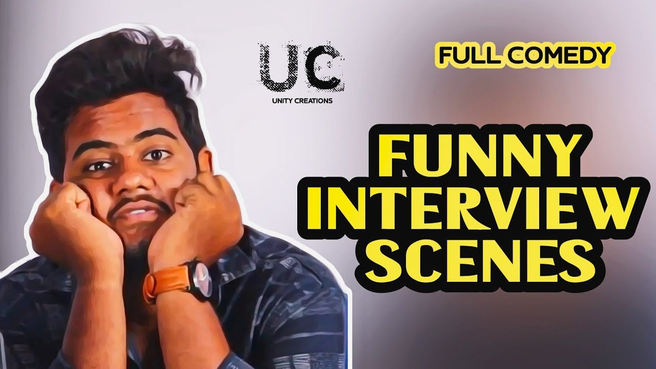 Download FUNNY INTERVIEW SCENES    COMEDY SHORT FILM    BY UNITY CREATIONS