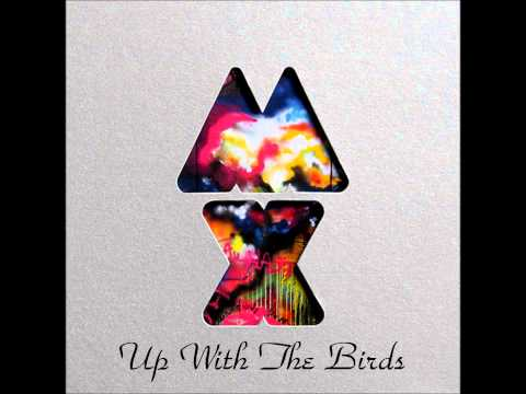Coldplay- A Hopeful Transmission/ Don't Let It Break Your Heart / Up With The Birds