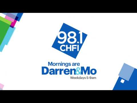 Mornings are Darren & Mo weekdays from 5-9am on 98.1 CHFI