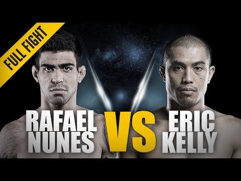 ONE: Full Fight | Rafael Nunes vs. Eric Kelly | A Thunderous Return | January 2018