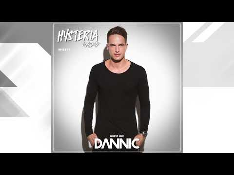 Hysteria Radio - Episode 111 - Dannic (Guest Mix Only)