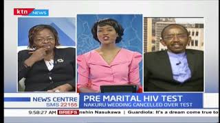 Nakuru church under scrutiny for compelling mandatory HIV test before wedding( Part 2)