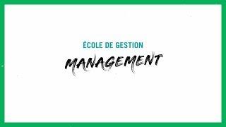 La concentration « Management » du bac en administration des affaires