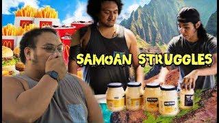SAMOAN Struggles PART 1