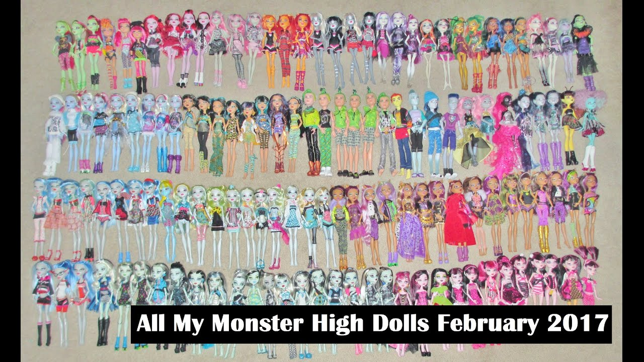 All My Monster High Dolls February 2017  YouTube