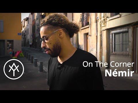 Youtube: Némir | On The Corner (Saint-Jacques, Perpignan)