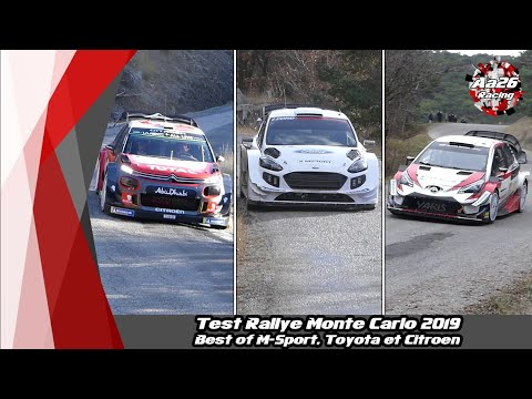 Test Rallye Monte Carlo 2019 - Best of [M-Sport,Toyota et Citroën] - Aa26 Racing