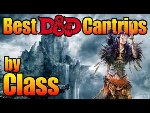 Best DnD Cantrips 5e by Character Class