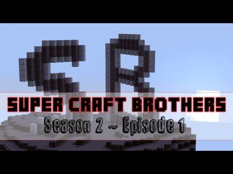 Super Craft Brothers S2 - Episode 1 - Back...
