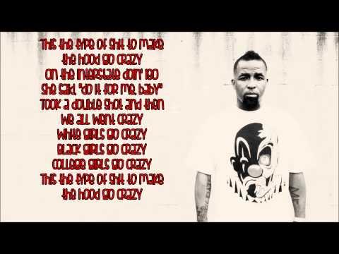 Tech N9ne - Hood Go Crazy FtB o B & 2 Chainz Lyrics