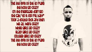 Tech N9ne - Hood Go Crazy Ft  B o B & 2 Chainz Lyrics