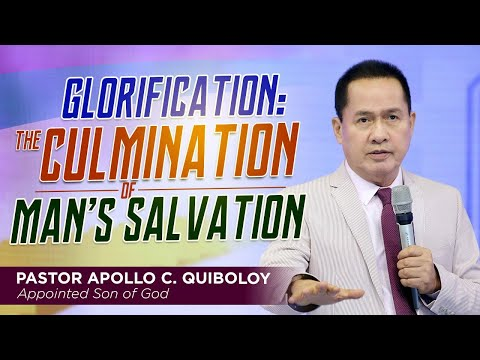GLORIFICATION: THE CULMINATION OF MAN'S SALVATION